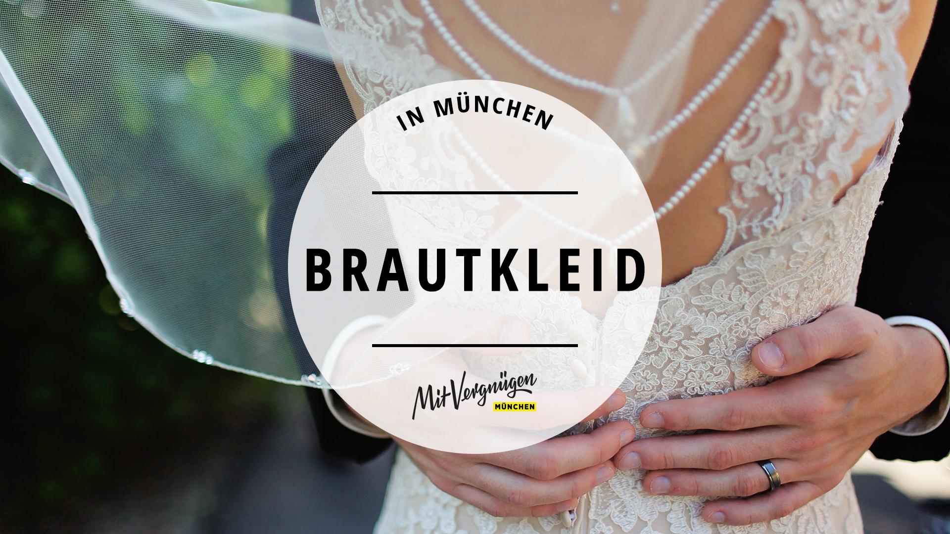 11 Läden In München, In Denen Ihr Schöne Brautkleider Kaufen