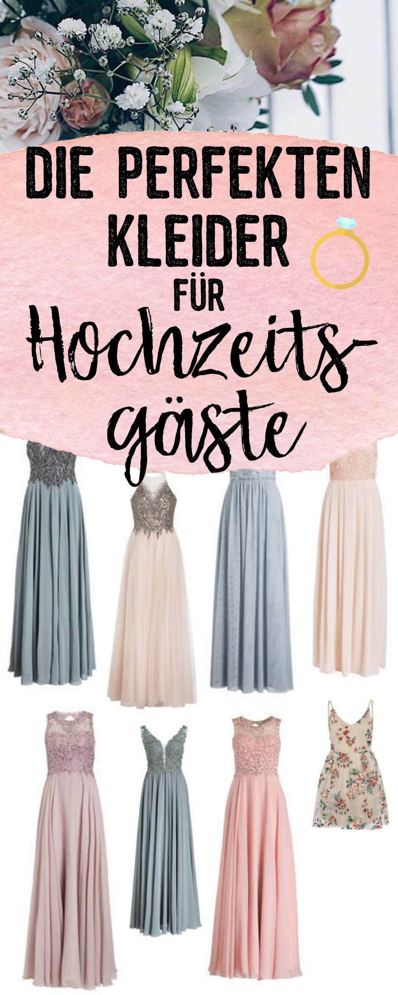 Die Perfekten Kleider Für Hochzeitsgäste | Hochzeitsgast