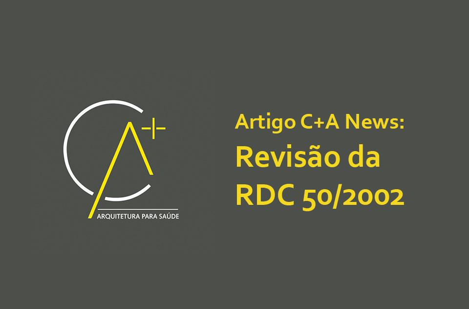 Revisão Da Rdc 50/2002  Ca Arquitetura