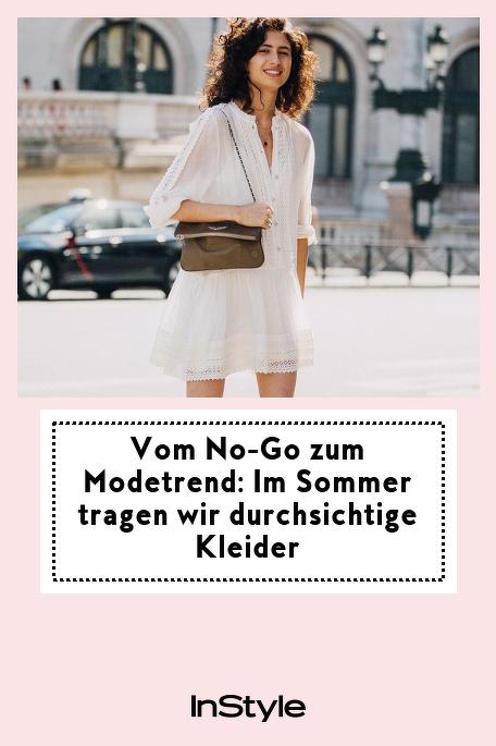 Vom Nogo Zum Modetrend Im Sommer Tragen Wir Durchsichtige Kleider In 2020  Durchsichtige